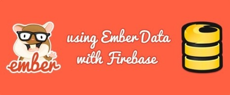 Using Ember Data With Firebase | JavaScript for Line of Business Applications | Scoop.it