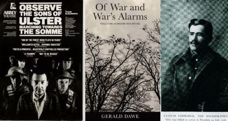 Gerald Dawe:Ireland's war poets and writers, from WWI to the Troubles | The Irish Literary Times | Scoop.it