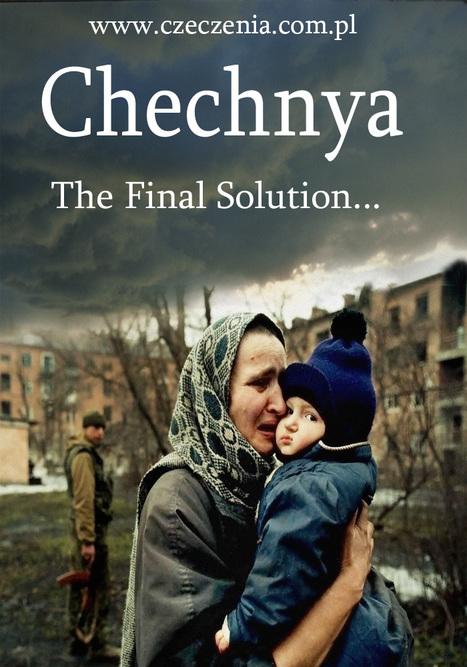 Chechnya, Russia | Genocide Tessa Krager | Scoop.it