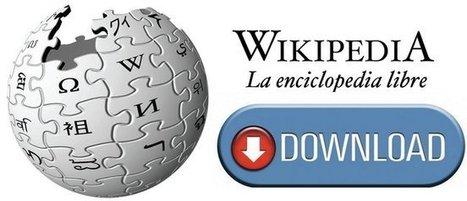 Descargate la Wikipedia en 10 GB | TIC-TAC_aal66 | Scoop.it