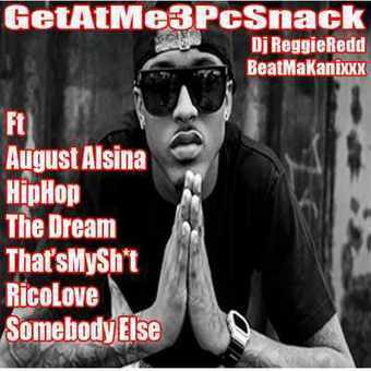 GetAtMe - GetAtMe3PcSnack BeatMakanixxx ft August Alsina HIPHOP (also The Dream and Rico Love | GetAtMe | Scoop.it
