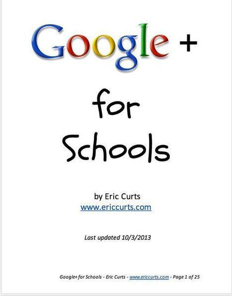 Google+ Guide for Schools | 3D Virtual-Real Worlds: Ed Tech | Scoop.it