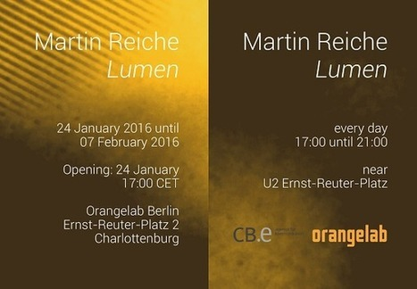 Lumen 2016 : Martin Reiche solo exhibition / until February 7 /// with support from Orangelab | Digital #MediaArt(s) Numérique(s) | Scoop.it