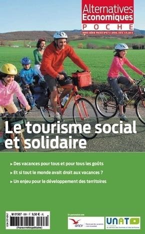 Le tourisme social et solidaire - [CDURABLE.info l'essentiel du ... | # Tourisme numérique, #Travel and Tourism, #Environnement,# Eco durabilité, #Oenotourisme, # Interculturalité, #Management interculturel, | Scoop.it