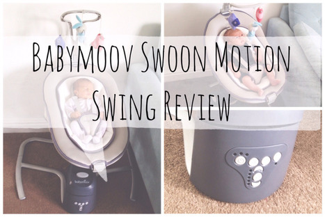 Babymoov Swoon Motion Swing Review - mamamim.com | Babymoov | Scoop.it