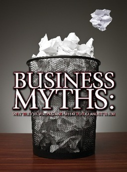 12 Myths about Starting a Business. Why they are wrong and what to do about them. | New mobile world | Scoop.it