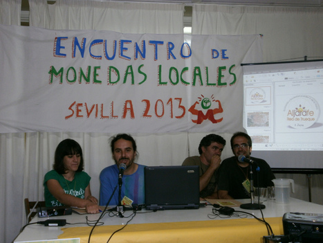 Report on the Local Currency Gathering at Seville, Spain | money money money | Scoop.it