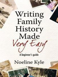 Writing Family History Made Very Easy: A Beginner's Guide ... | Authorship | Scoop.it