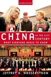 China in the 21st Century - Jeffrey N. Wasserstrom - Oxford University Press | Chine Ipag BS | Scoop.it