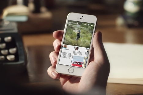 With Paper, Facebook just blew its own iPhone app out of the water | Psychology in Social Media | Scoop.it