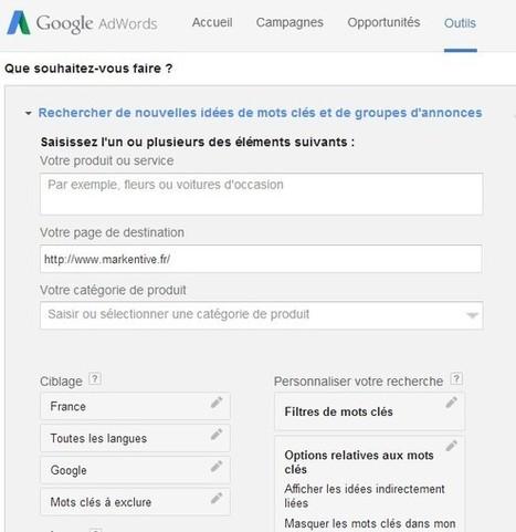4 manières de booster son référencement avec l'outil de planification des mots-clés de Google | Blog de Markentive, agence SEO à Paris | Projet | Scoop.it