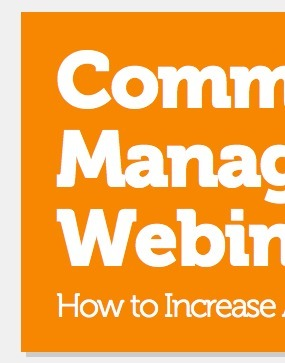 Community Management Webinar: Recording Now Up and Ready to Watch | Community Management Around the Web | Scoop.it
