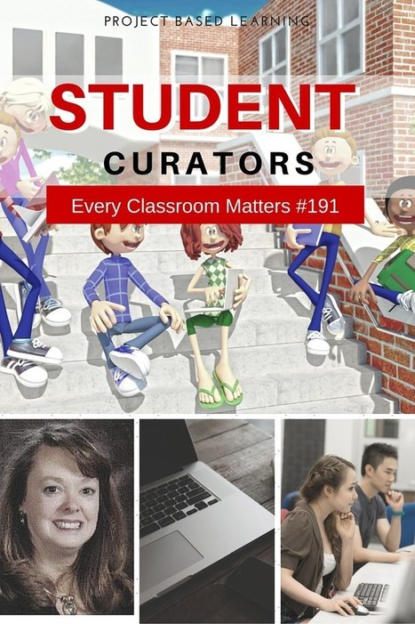 Project Based Learning: Teaching Students to Be Curators | PLE_language_learning | Scoop.it