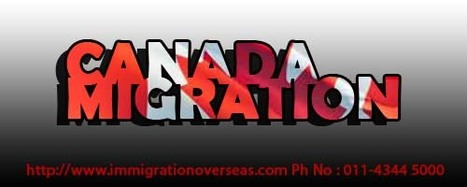 Impliment Immigration Rules for Canada Migration   Immigration Overseas: Global Immigration Visa Service Provider   Scoop.it