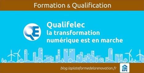 Qualifelec la qualification des entreprises d'électricité | Transformation digitale du BTP | Scoop.it