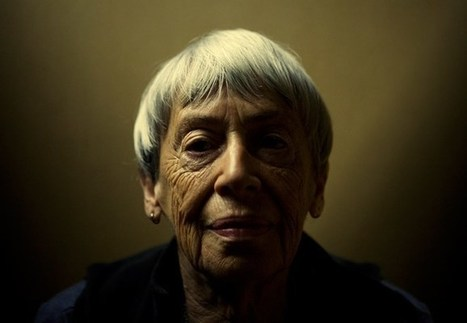 Ursula K. Le Guin on Power, Oppression, Freedom, and How Imaginative Storytelling Expands Our Scope of the Possible | immersive media | Scoop.it