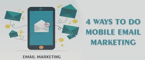 4 Ways To Do Mobile Email Marketing | AlphaSandesh Email Marketing Blog | best email marketing Tips | Scoop.it