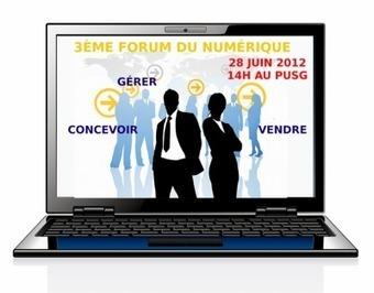 3ème Forum du Numérique et conférence Ecom33 : Jeudi 28 juin 2012 (IUT Bordeaux 4) | Manifestations numériques girondines | Scoop.it