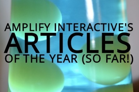 The Top Amplify Interactive Articles of the Year (So Far)! - Amplify Interactive | Digital Marketing News | Scoop.it