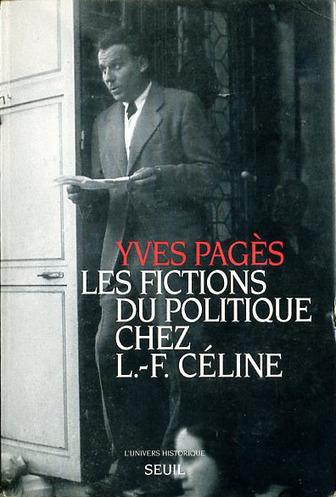 Les Fictions du politique chez L.-F. Céline   Ateliers d'écriture   Scoop.it