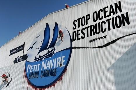 Greenpeace bloque les accès d'une conserverie de thon à Douarnenez - la Croix | Actualités écologie | Scoop.it