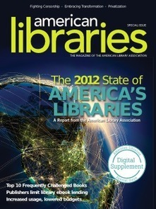 State of America's Libraries Report 2012 | American Library Association | Trends in Librarianship | Scoop.it