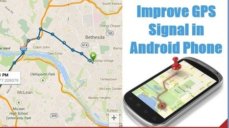 How to Improve GPS Signal of Android Device ? | Android Games Apk And Apps Store | Scoop.it