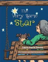 AuthorHouse Juvenile Fiction | The Very Same Star | AuthorHouse Books | Scoop.it