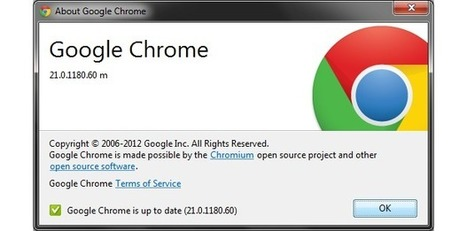 Updates: Google Chrome 21 is out | Teaching in Higher Education | Scoop.it