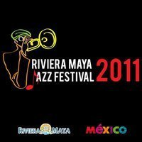 Riviera Maya Jazz Festival 2011 | The Joy of Mexico | Scoop.it