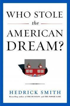 Who Stole the American Dream? Hedrick Smith on His Latest Book - WUSF News | Strengthening Brand America | Scoop.it