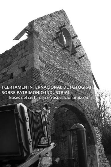 Patrimonio Industrial Arquitectónico: I Certamen Internacional de fotografía sobre Patrimonio Industrial | TGestión del Patrimonio Cultural | Scoop.it