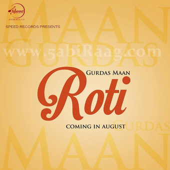 Roti - Gurdas Maan Official Teaser Out Now - 5abi Raag | 5th Kabaddi World Cup 2014 – December 6 to December 20 | Scoop.it