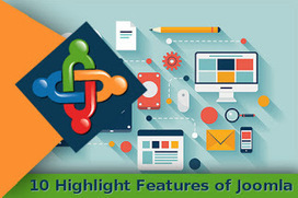 10 Highlight Features of Joomla that You Should Know | Open Source CMS | Scoop.it