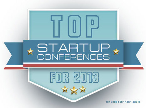 Top Startup Conferences for 2013 | RENDEZ-VOUS AUTOUR DU LIVRE, CE BEL OBJET (OUVRAGE...) | Scoop.it