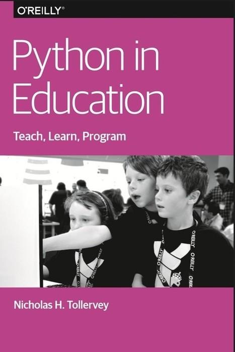 Python pour l'enseignement un livre (en anglais) gratuit | Framboise 314, le Raspberry Pi à la sauce française…. | Hightech, domotique, robotique et objets connectés sur le Net | Scoop.it