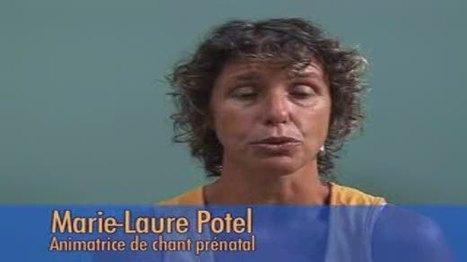 Le chant prénatal   La communication intra utérine parents enfants   Scoop.it
