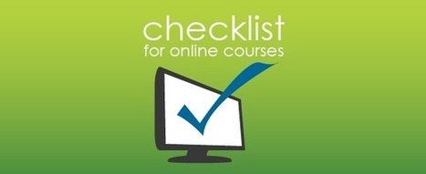 1 hour of seat time? Checklist for Online Courses from 360training.com | Teaching in Higher Education | Scoop.it
