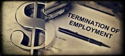 Everything about Termination Pay in California Employment | California Employment Law Facts and News | Scoop.it