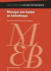 L'enregistrement audio du dernier «Bibliothèques en débat : Manager une équipe en bibliothèque » est en ligne | Orangeade | Scoop.it