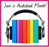 June is Audiobook Month + Giveaway! - Mostly A Book Obsessed | VoiceOverBiz | Scoop.it