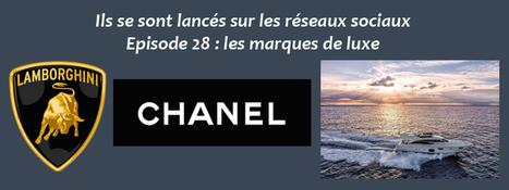 [Ils se sont lancés sur les réseaux sociaux] Episode 28 : les marques de luxe - Clément Pellerin - Community Manager Freelance & Formateur réseaux sociaux   Luxury   Scoop.it