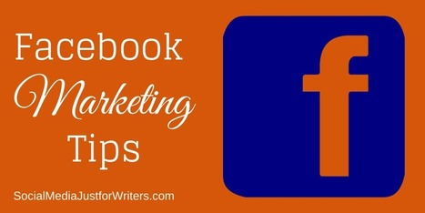 Improve Your Facebook Marketing Read these Facts and Tips | Marketing Strategies | Scoop.it