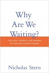 Book Review: No, Really, Why Are We Waiting? | Issues in Science and Technology | Climate Change: Science, Risk, Economics, Energy & Sustainability | Scoop.it
