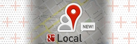 10 Things You Need to Know About Google+ Local Reviews | Business 2 Community | The World of Google | Scoop.it