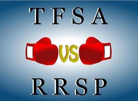 TFSA VS RRSP… which one should I choose? | Financial Insight | Scoop.it