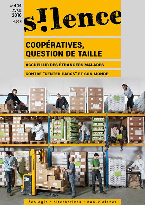 Numéro de Silence d'avril : Coopératives, question de taille | AlterTour | Notre revue de presse | Scoop.it