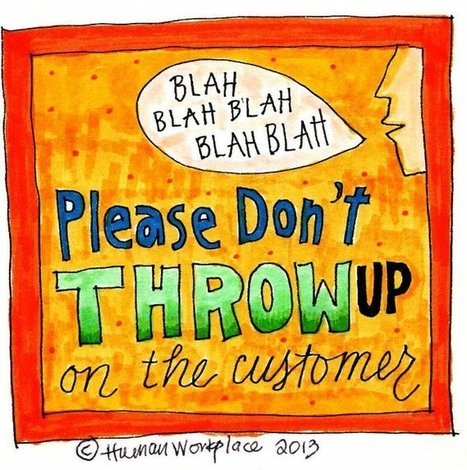 Don't Throw Up on the Customer | Cool stuff to view later | Scoop.it