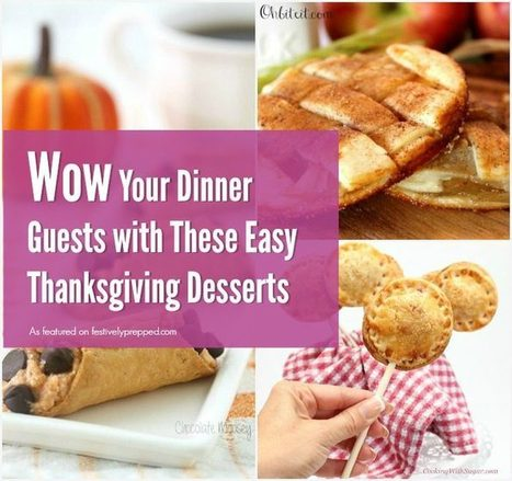 10 Easy Thanksgiving Desserts to Wow Your Dinner Guests   Christmas, Halloween and All Things Festive   Scoop.it