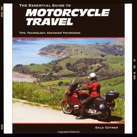 Motorcycle travel, the essential guide | News on Traveling | Scoop.it